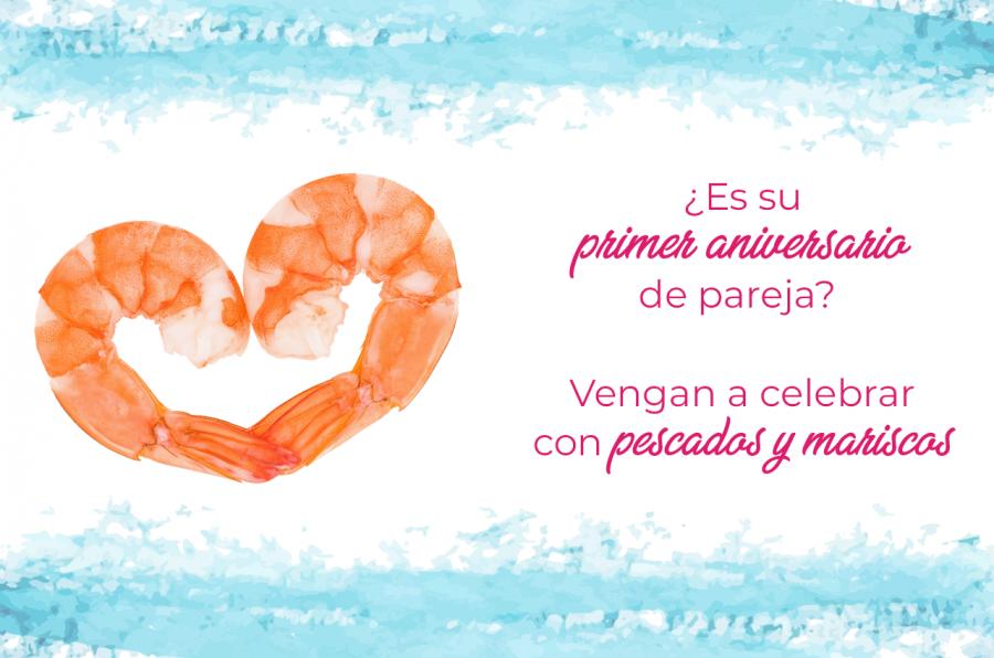 Es su primer aniversario de pareja? Celebren con pescados y mariscos