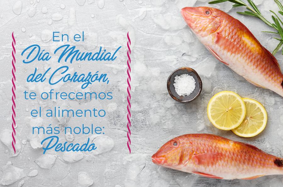 En el Día Mundial del Corazón, el alimento más noble: pescado