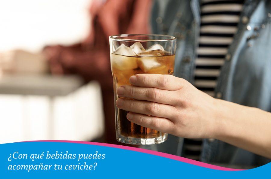 ¿Con qué bebidas puedes acompañar tu ceviche?