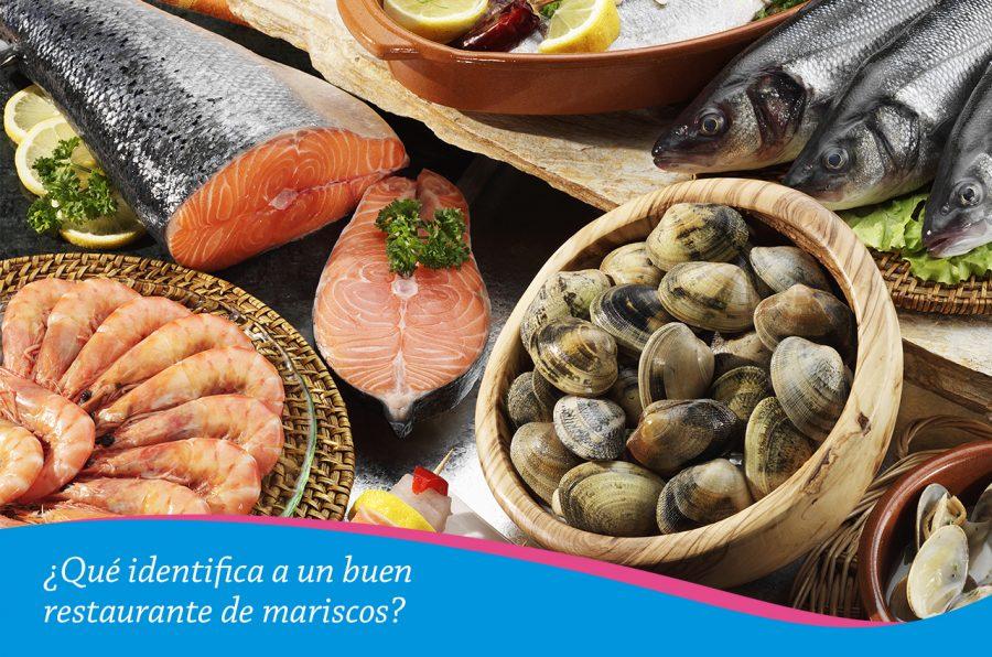 ¿Qué identifica a un buen restaurante de mariscos?