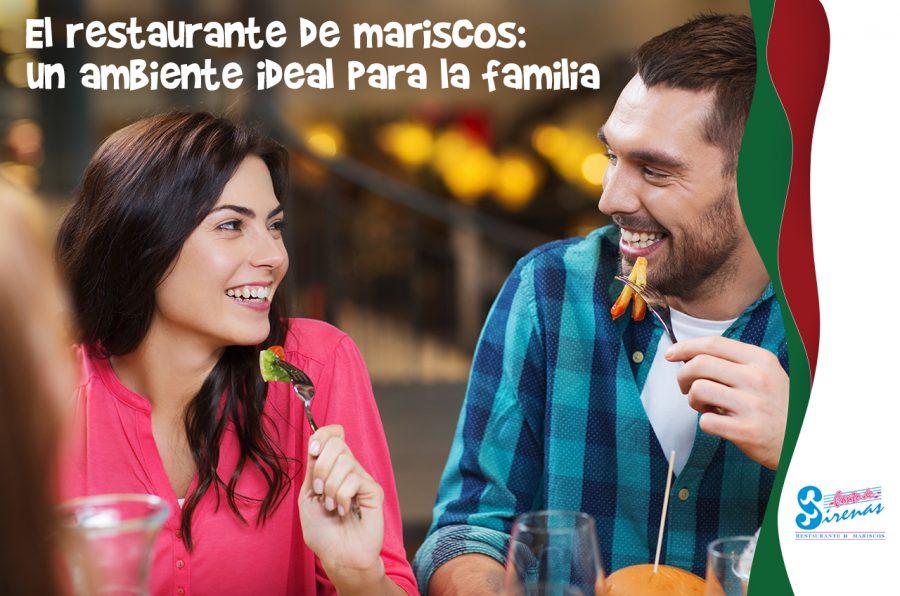 El restaurante de mariscos: un ambiente ideal para la familia