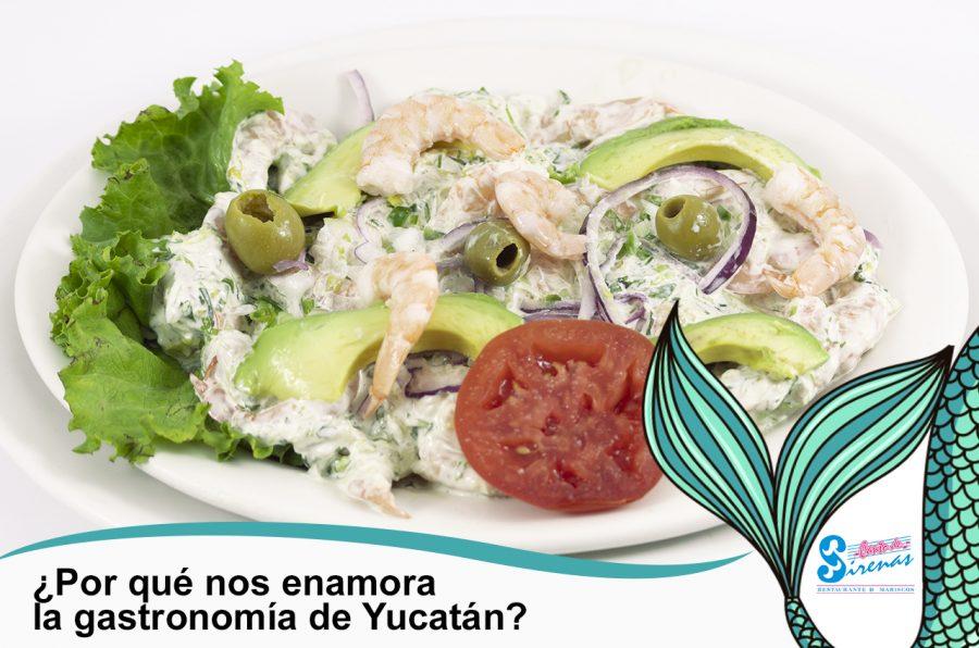 ¿Por qué nos enamora la gastronomía de Yucatán?