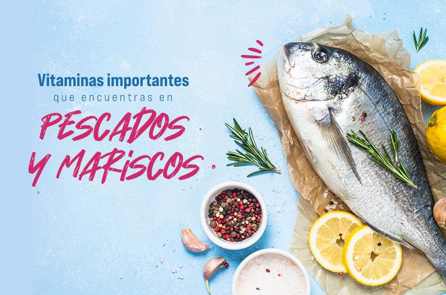 Vitaminas importantes que encuentras en pescados y mariscos